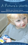 A Picture´s Worth. PECS and other visual communication strategies in autism