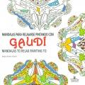 Mandalas para relajarse pintando con Gaudí