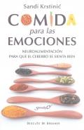 Comida para las emociones. Neuroalimentación para que el cerebro se sienta bien.