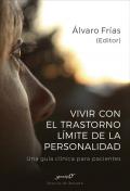 Vivir con el trastorno límite de personalidad. Una guía clínica para pacientes