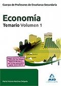 Economía. Temario. Volumen I. Cuerpo de Profesores de Enseñanza Secundaria.