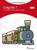 Caligrafía 7 (pauta). Santillana Cuadernos. 2º y 3º Primaria