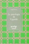 La psicología de Vygotsky.