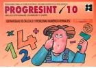 Progresint 10. Estrategias de cálculo y problemas numérico-verbales.