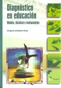 Diagnóstico en educación. Modelo, técnicas e instrumentos.
