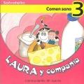 Laura y compañía-Comen sano 3