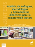 Análisis de enfoques, metodologías y herramientas didácticas para la comprensión lectora