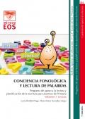 Conciencia fonológica y lectura de palabras Programa de apoyo a la lectura y planificación de la escritura para alumnos de primaria. Volumen 1 LECTURA