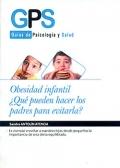 Obesidad infantil ¿Qué pueden hacer los padres para evitarla? Guías de psicología y salud