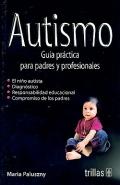 Autismo. Guía práctica para padres y profesionales