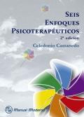 Seis enfoques psicoterapéuticos 2a edición