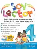 Soy lector 4. Textos, contextos y procesos para desarrollar la competencia lectora.
