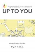 Programa de educación emocional UpToYou 1º y 2° ciclo de E.S.O. Cuaderno para el alumnado