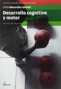 Desarrollo cognitivo y motor. Servicios socioculturales y a la comunidad. CFGS Educación Infantil.