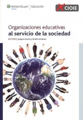 Organizaciones educativas al servicio de la sociedad.