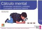 Cálculo mental. Problemas numéricos y verbales, conceptos numéricos básicos. Refuerzo y desarrollo de habilidades mentales básicas. 2.6.