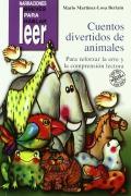 Cuentos divertidos de animales. Para reforzar la erre y la comprensión lectora.