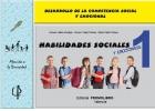 Habilidades sociales y emocionales 1. Desarrollo de la competencia social y emocional.
