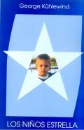 Los niños estrella. Niños que nos imponen deberes especiales