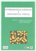 Interdisciplinariedad y deficiencia visual.