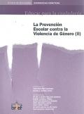 La prevención escolar contra la violencia de género ( II ). Educar para la ciudadanía. 2º Ciclo de Secundaria.