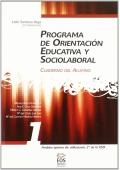 Programa de orientación educativa y sociolaboral 1. Cuaderno del alumno.