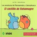 El castillo de Ratamugre. Las aventuras de Piensantodo y Cabezahueca. Un cuento para jugar comprensión lectora.