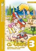A leer 3. Aprender a leer y a escribir con la familia Cacho. Sílabas directas II: letras d, s, c, v-w, b, ll.
