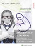 Empoderando a los niños. Metodología para un aprendizaje empoderado en la enseñanza primaria