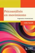 Psicoanálisis en movimiento. Fragmentos e iluminaciones