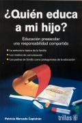 ¿Quién educa a mi hijo? Educación preescolar una responsabilidad compartida