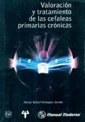 Valoración y tratamiento de las cefaleas primarias crónicas