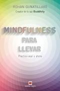 Mindfulness para llevar Practica aquí y ahora