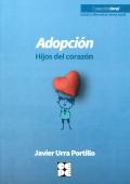 Adopción. Hijos del corazón