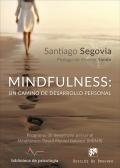 Mindfulness: un camino de desarrollo personal. programa de desarrollo personal mindfulness based mental balance (mbmb)