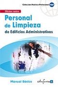Personal de limpieza de edificios administrativos. Manual básico.