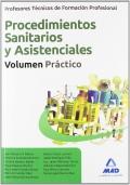 Procedimientos Sanitarios y Asistenciales. Volumen Práctico. Profesores Técnicos de Formación Profesional.