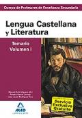 Lengua Castellana y Literatura. Temario. Volumen I. Cuerpo de Profesores de Enseñanza Secundaria.