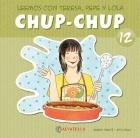 Chup-Chup 12. Leemos con Teresa, Pepe y Lola