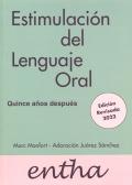 Estimulación del lenguaje oral. Quince años después. Edición revisada 2016.