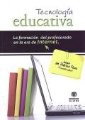 Tecnologia Educativa. La formación del profesorado en la era de Internet.