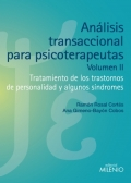 Análisis transaccional para psicoterapeutas. Volumen II. Tratamiento de los trastornos de personalidad y algunos síndromes