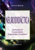 Neurodidáctica. Aportaciones de las neurociencias al aprendizaje y la enseñanza