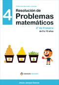 Resolución de problemas matemáticos. 4º de Primaria de 9 a 10 años