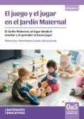 El juego y el jugar en el Jardín Maternal. Volumen 2