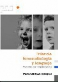 Infancia, fonoaudiología y lenguaje. Aprender con terapias breves