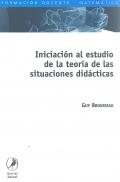 Iniciación al estudio de la teoría de las situaciones didácticas