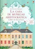 La casa de muñecas aristocrática. Libro con más de 200 pegatinas