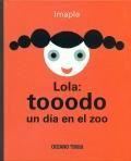 Lola: tooodo un día en el zoo