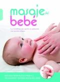 Masaje del bebé. Los beneficios que aporta su aplicación con nuestras manos